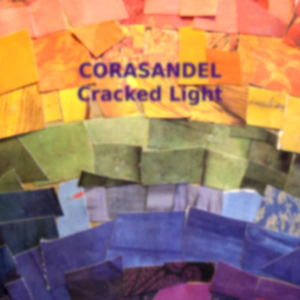 Corasandel - Cracked Light
