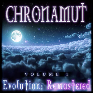 Chronamut - Ecstacy in Paradise on E(arth)