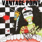 Vantage Point - Driller Killer EP
