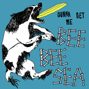 Bee Bee Sea - Gonna Get Me