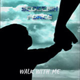 Scottish Force - Walk with me