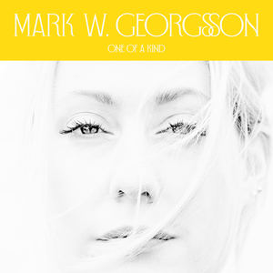 Mark W. Georgsson - One Of A Kind