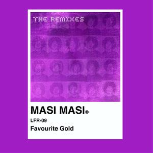 MASI MASI  - Favourite Gold - Sidewalks and Skeletons Remix