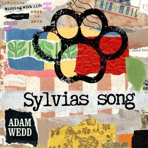 Adam Wedd - Sylvias Song