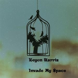 Keyon Harris - Invade My Space