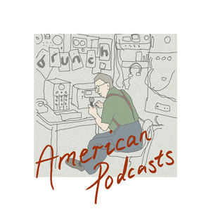 BRUNCH - American Podcasts