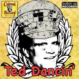 Colonel Mustard And The Dijon 5 - Ted Dancin' (Extended Version)