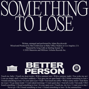 Better Person - Something To Lose
