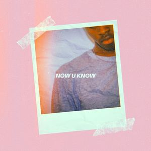 Nii - Now U Know