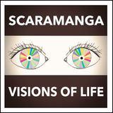 Visions of Life (Scaramanga)