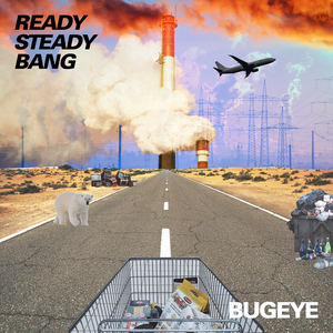 Bugeye - Something's about to change