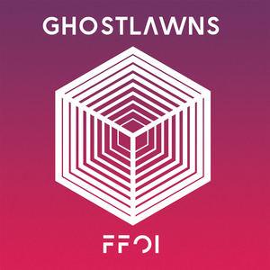 Ghostlawns - Ffoi