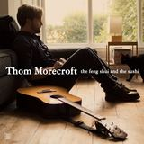 Thom Morecroft - Moon Moon Shake It
