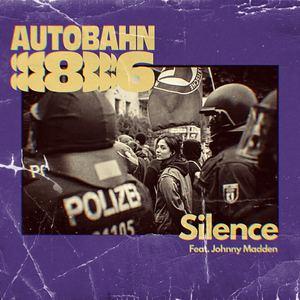 Autobahn 86 - Silence (Feat. Johnny Madden)