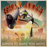 Songs To Make You Move (Certain Animals)