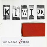 Kiwi Jr. - Undecided Voters