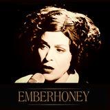 EMBERHONEY - LIVE Honeytone Sessions
