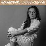 Zoe Graham - Gradual Move EP