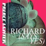 Palace Winter - Richard (Says Yes)