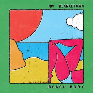Blanketman  - Beach Body