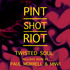 Pint Shot Riot - TWISTED SOUL (single mix)