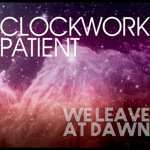 Clockwork Patient - Departure (The Hunter)