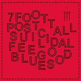 Nancy - 7 Foot Tall Post-Sucidial Feel Good Blues