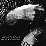 Jack Conman - Before You Love Me