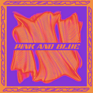 Magazines - Pink and Blue