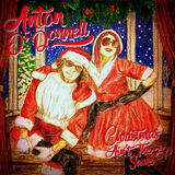 Anton O'Donnell - Christmas Ain't the Same