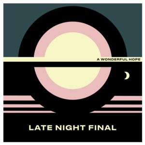 Late Night Final - Thank You