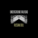 Russian Doll (Underground Railroad)
