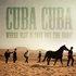 Cuba Cuba - We Rode