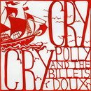 Polly and the Billets Doux - Cry Cry - Single