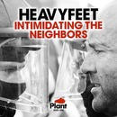 HeavyFeet - Intimidating The Neighbors EP