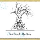 Scott Olgard - Play Along