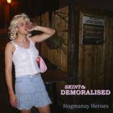 Skint & Demoralised - Hogmanay Heroes