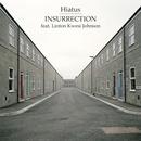 Hiatus - Insurrection (feat. Linton Kwesi Johnson)