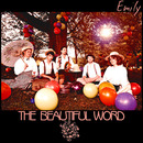 The Beautiful Word - Emily