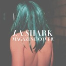 La Shark - Magazine Cover