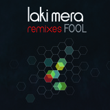 Laki Mera - Fool (Ad Brown Remix)