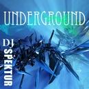 DJ Spektur - Underground