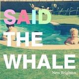 Said The Whale
