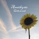Amethyste - Ethereal
