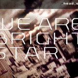 we are brightstar - head on