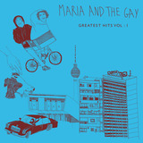 Maria and The Gay