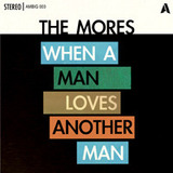 Ambiguous Records - The Mores - When A Man Loves Another Man