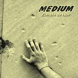Medium - Zombie De Hoy
