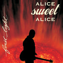 Alice Sweet Alice - First Light