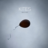 Kites - Brother